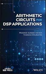 Arithmetic Circuits for DSP Applications