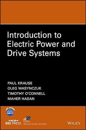 Bog, hardback Introduction to Electric Power and Drive Systems af Paul C. Krause