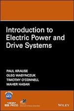 Introduction to Electric Power and Drive Systems af Paul C. Krause