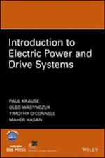 Introduction to Electric Power and Drive Systems (IEEE Press Series on Power Engineering)
