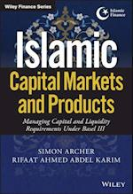 Islamic Capital Markets and Products (Wiley Finance)