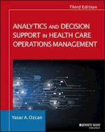 Analytics and Decision Support in Health Care Operations Management (Jossey Bass Public Health)