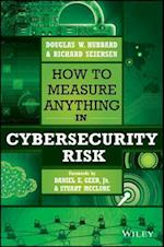 How to Measure Anything in Cybersecurity Risk af Douglas W. Hubbard, Richard Seiersen