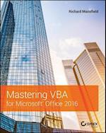 Mastering VBA for Microsoft Office 2016 (Mastering)