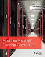 Mastering Microsoft Exchange Server 2016