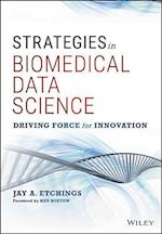 Strategies in Biomedical Data Science (Wiley and SAS Business)