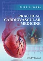 Practical Cardiovascular Medicine af Elias B. Hanna