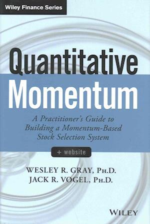 Bog, hardback Quantitative Momentum af Wesley R. Gray