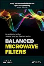 Balanced Microwave Filters (Wiley Series in Microwave and Optical Engineering)