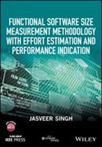 Functional Software Size Measurement Methodology with Effort Estimation and Performance Indication af Jasveer Singh
