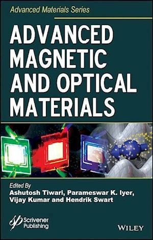Bog, hardback Advanced Magnetic and Optical Materials af Ashutosh Tiwari