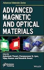 Advanced Magnetic and Optical Materials (Advanced Material)
