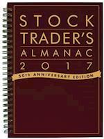 Stock Trader's Almanac 2017 (STOCK TRADER'S ALMANAC)