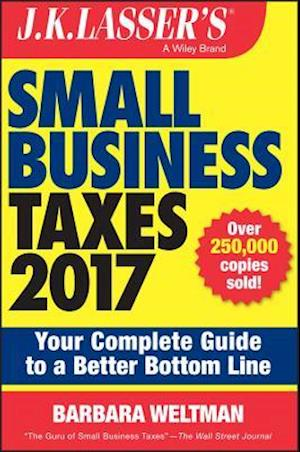 J.K. Lasser's Small Business Taxes 2017 af Barbara Weltman