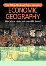 The Wiley-Blackwell Companion to Economic Geography (Wiley-blackwell Companions to Geography)