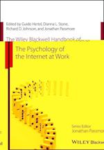 The Wiley Blackwell Handbook of the Psychology of the Internet at Work (Wiley blackwell Handbooks in Organizational Psychology)