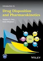 Introduction to Drug Disposition and Pharmacokinetics af Robin Whelpton, Stephen H. Curry