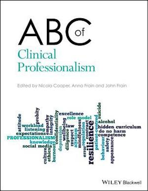 ABC of Clinical Professionalism
