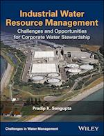 Industrial Water Resource Management (Challenges in Water Management Series)