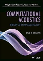 Computational Acoustics (Wiley Series in Acoustics Noise and Vibration)
