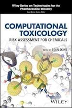 Computational Toxicology (Wiley Series on Technologies for the Pharmaceutical Industry)