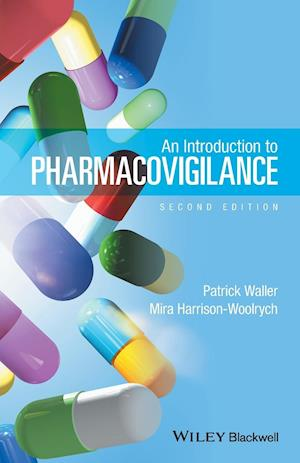 Bog, paperback An Introduction to Pharmacovigilance af Patrick Waller