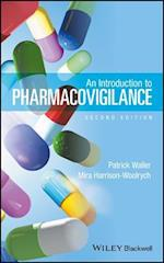 Introduction to Pharmacovigilance af Patrick Waller, Mira Harrison-Woolrych
