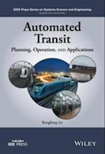 Automated Transit (IEEE Press Series on Systems Science and Engineering)