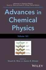 Advances in Chemical Physics, Volume 161 (ADVANCES IN CHEMICAL PHYSICS)