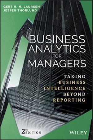 Business Analytics for Managers af Jesper Thorlund, Gert H. N. Laursen