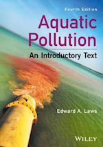 Aquatic Pollution - An Introductory Text, 4e