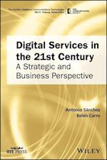 Digital Services in the 21st Century af Antonio Sanchez