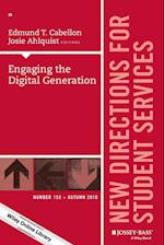 Engaging the Digital Generation (J-b Ss Single Issue Student Services)