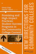 Promising and High-Impact Practices: Student Success Programs in the Community College Context (J-B CC Single Issue Community Colleges)