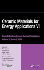 Ceramic Materials for Energy Applications VI (Ceramic Engineering and Science Proceedings (Hardcover))