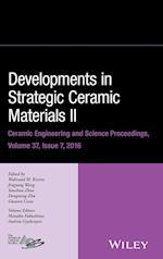 Developments in Strategic Ceramic Materials (Ceramic Engineering And Science Proceedings, nr. 36)