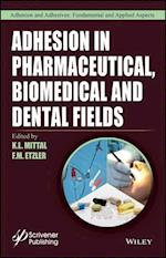 Adhesion in Pharmaceutical, Biomedical, and Dental Fields (Adhesion and Adhesives Fundamental and Applied Aspects)