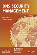 DNS Security Management (IEEE Press Series on Networks and Services Management)