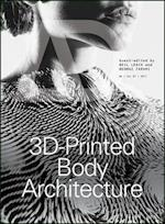 3D-Printed Body Architecture (Architectural Design)