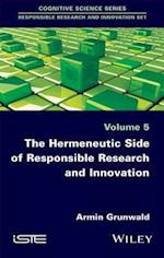 Hermeneutic Side of Responsible Research and Innovation