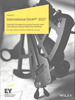 'International GAAP 2017 - Generally Accepted Accounting Practice Under International Financial Reporting Standards