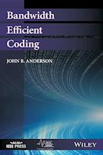 Bandwidth Efficient Coding (IEEE Series on Digital & Mobile Communication)