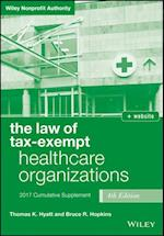 The Law of Tax-Exempt Healthcare Organizations 2017 Cumulative Supplement, Fourth Edition + Website (Wiley Nonprofit Authority)