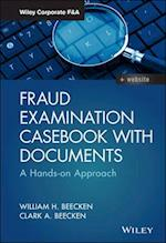 Fraud Examination Casebook With Documents (Wiley Corporate F&A)