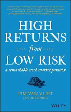 High Returns from Low Risk af Pim Van Vliet, Jan de Coning