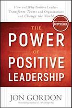 The Power of Positive Leadership af Jon Gordon