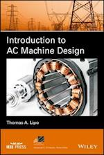 Introduction to AC Machine Design (IEEE Press Series on Power Engineering)
