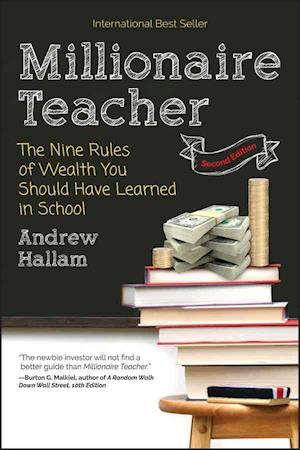 Bog, paperback Millionaire Teacher 2E - the Nine Rules of Wealth You Should Have Learned in School af Andrew Hallam
