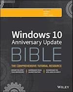 Windows 10 Anniversary Update Bible (Bible)