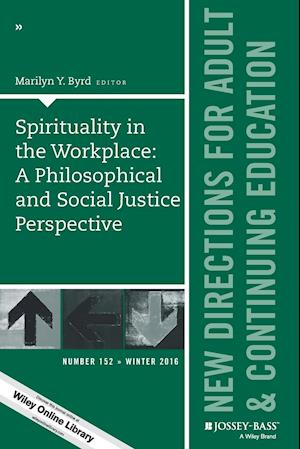 Spirituality in the Workplace: A Philosophical and Social Justice Perspective